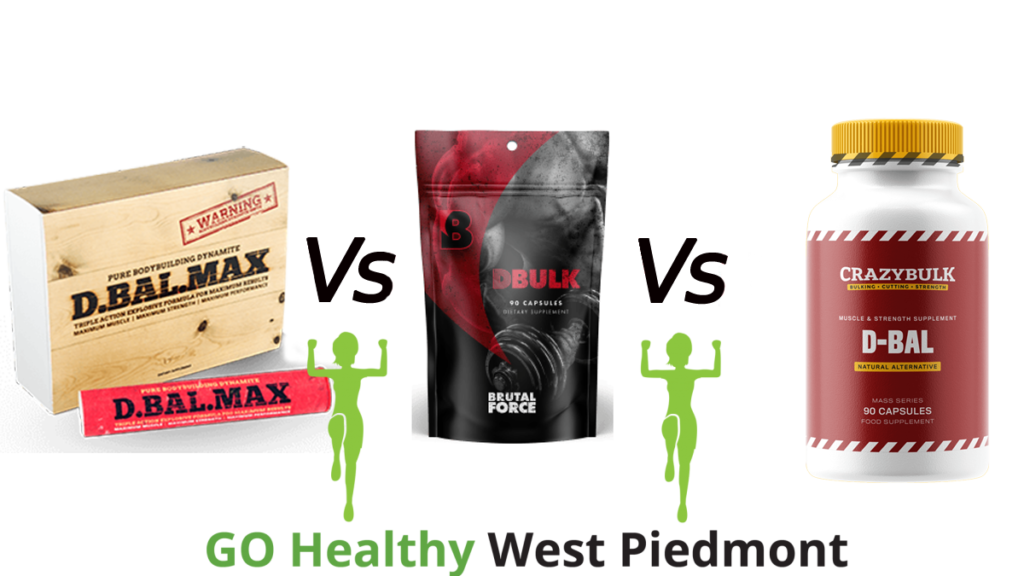 DBal Max vs DBulk Vs DBal Go Healthy West Piedmont Review
